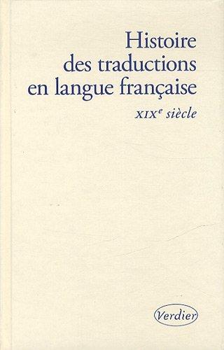 Histoire des traductions en langue franaise : XIXe sicle, 1815-1914