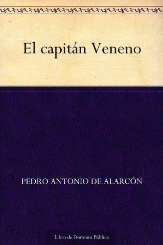 El capitán Veneno por Pedro Antonio de Alarcón