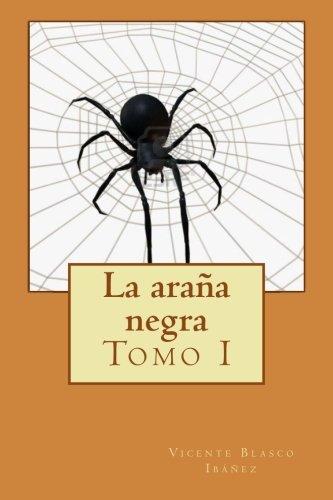 La araña negra: Tomo I: Volume 1
