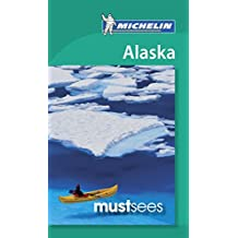 Michelin Must Sees Alaska