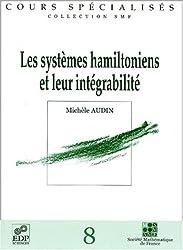 Les systèmes hamiltoniens et leur intégrabilité