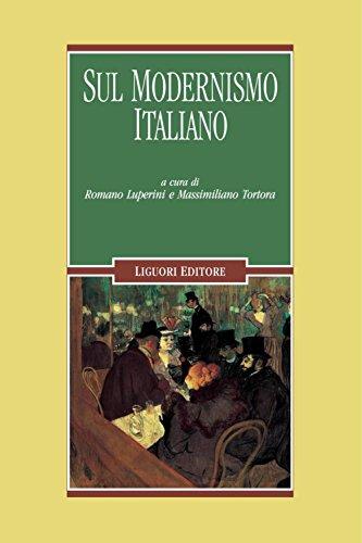 Sul modernismo italiano: a cura di Romano Luperini, Massimiliano Tortora (Letterature)