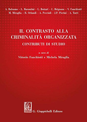 Il contrasto alla criminalità organizzata