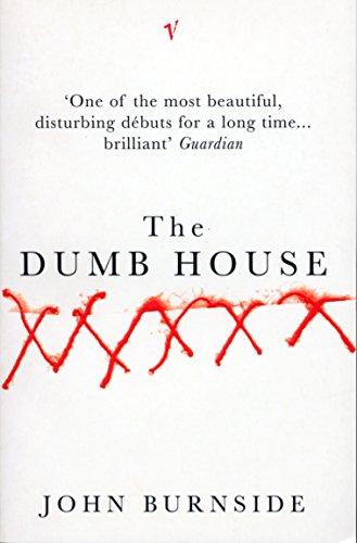 The Dumb House por John Burnside