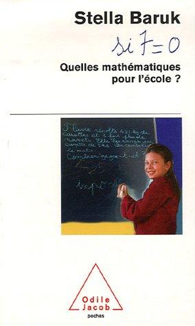 Quelles mathématiques pour l'école ? : Si 7=0