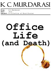 Office Life (and Death)