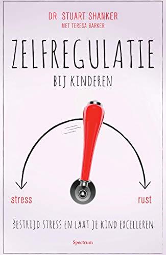 Zelfregulatie bij kinderen (Dutch Edition)