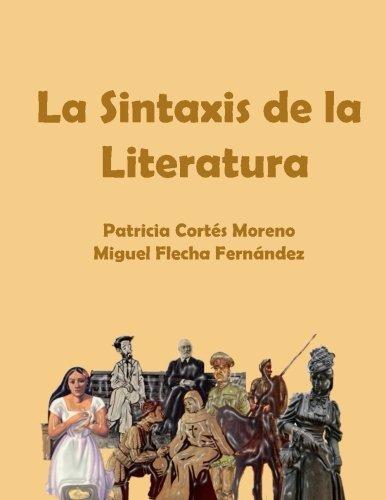 La Sintaxis de la Literatura por Patricia Cortés Moreno