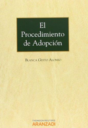 El procedimiento de adopción (Monografía) por Blanca Gesto Alonso
