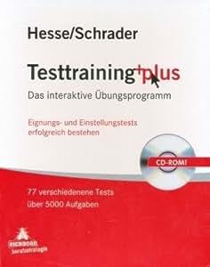 Testtraining plus. CD-ROM: Das interaktive Übungsprogramm. Eignungs- und Einstellungstests erfolgreich bestehen