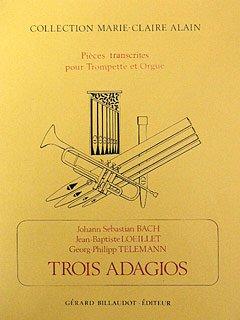 3 ADAGIOS - arrangiert für Trompete - Orgel [Noten / Sheetmusic]