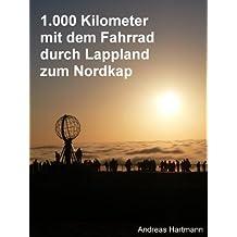 1.000 km mit dem Fahrrad durch Lappland zum Nordkap