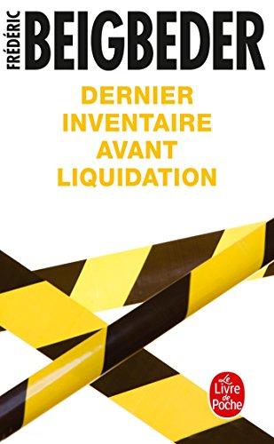 Dernier inventaire avant liquidation par Frédéric Beigbeder