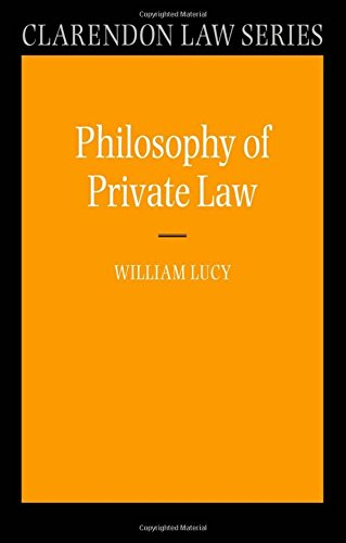 Philosophy of Private Law (Clarendon Law Series)