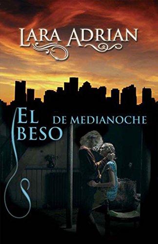 El Beso De Medianoche Razas De La Noche N 1 Ebook Adrian Lara