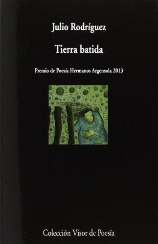 Tierra Batida (Visor de Poesía) por Julio Rodríguez