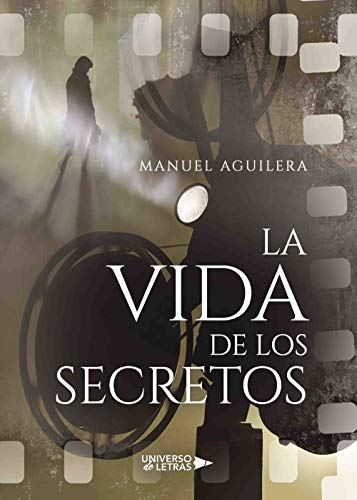 La vida de los Secretos por Manuel Aguilera