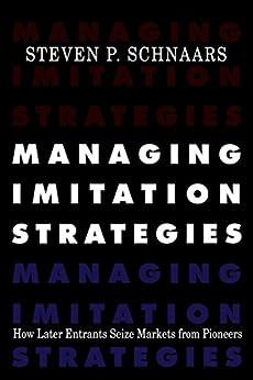 Managing Imitation Strategies (English Edition) de [Schnaars, Steven P.]