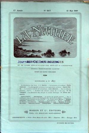 NATURE (LA) [No 1877] du 15/05/1909 - LA DESINFECTION DES LIVRES PAR GAUTIER - LES POISSONS ET LES PLANTES PAR GADECEAU - LA PHOTO AERIENE MILITAIRE PAR PHELIP - L'ORIENTATION NOUVELLE DE LA BIOCHIMIE PAR JALOUSTRE - SUR LA MEDECINE PRIMITIVE - LA DESTRUCTION DES RATS PAR LE COURANT ELECTRIQUE PAR LE DR GRADENWITZ - V