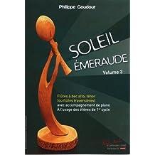 Robert Martin goudour P.–Soleil Emeraude Vol.33Flutes BEC, tnor ou traversiere + Piano clásica de la fragancia Flauta dulce