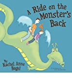 [ A RIDE ON THE MONSTER'S BACK ] by Bogel, Rachel Anne ( Author) Dec-2008 [ Paperback ]
