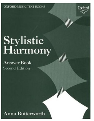 Stylistic Harmony Answer Book (Oxford Music Examination Workbooks)