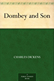 Dombey and Son (English Edition)