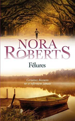 Fêlures par Nora Roberts