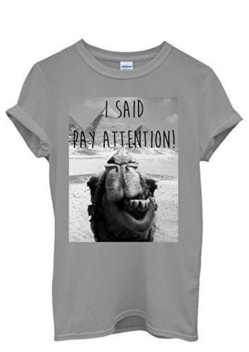I Said Pay Attention Photo Bombing Camel Egypt Men Women Damen Herren Unisex Top T Shirt Grau