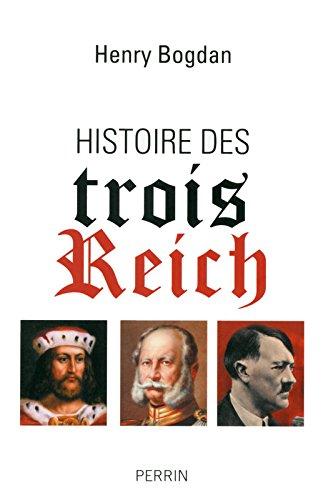Histoire des trois Reich par Henry Bogdan