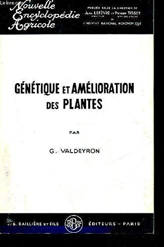 GENETIQUE ET AMELIORATION DES PLANTES