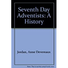 Seventh Day Adventists: A History