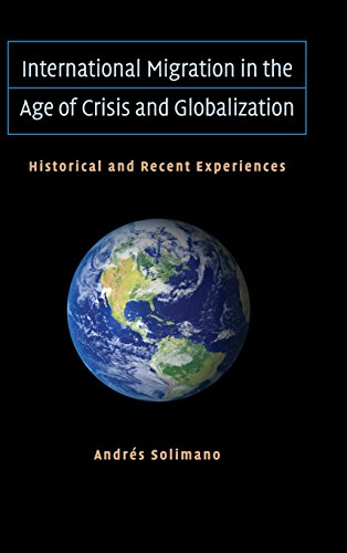 International Migration in the Age of Crisis and Globalization Hardback