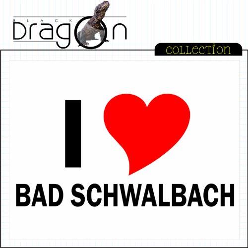 T-Shirt mit Städtenamen - i Love Bad Schwalbach- Herren - unisex Weiß