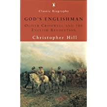 God's Englishman: Oliver Cromwell And the English Revolution (Pelican S.)