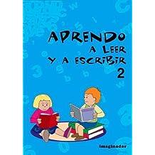 Aprendo a leer y a escribir 2 / Learn to read and write
