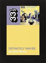 Oasis' Definitely Maybe (33 1/3)