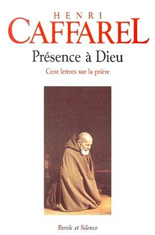presence-a-dieu-cent-lettres-sur-la-priere-hc-religieux