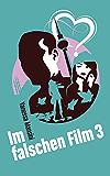 Im falschen Film 3