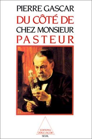Du côté de chez Monsieur Pasteur