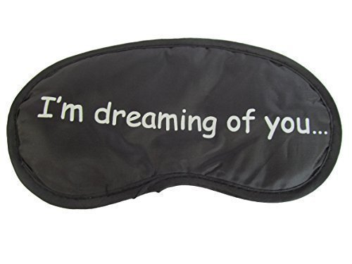 by fat-catz-copy-catz Ladies, mens novelty eye sleeping travel mask cover with slogans: sweet dreams, 10 more mins - by Fat-catz-copy-catz (I'm dreaming of you)