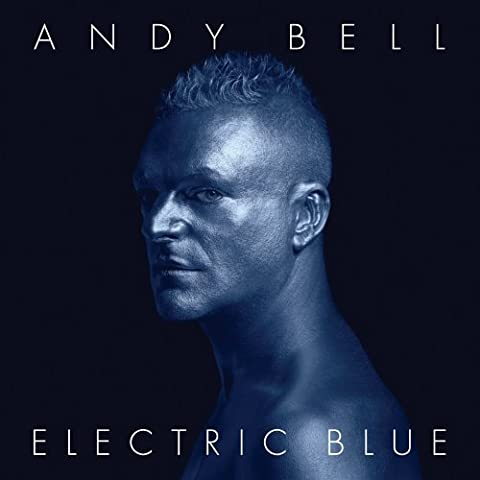 Electric Blue (Andy Bell)