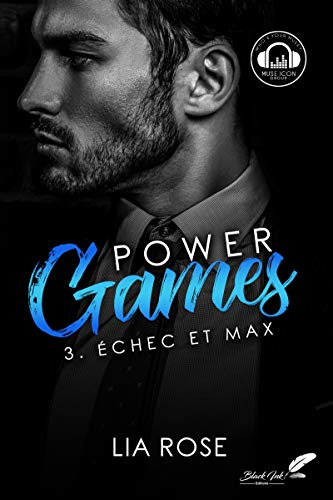 Power games : Échec et Max par  Black Ink Editions