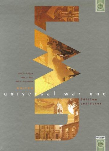 Universal War One : Coffret 3 volumes : Tome 4, Le déluge ; Tome 5, Babel ; Tome 6, Le patriarche : Edition collector