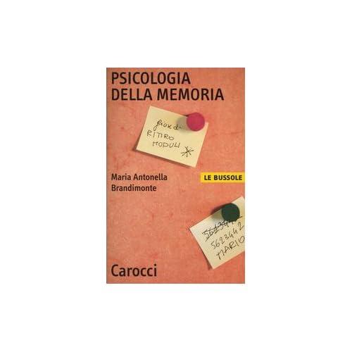 Psicologia Della Memoria