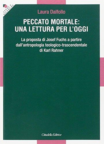 peccato-mortale-una-lettura-per-loggi-la-proposta-di-josef-fuchs-a-partire-dallantropologia-teologic