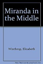 Miranda in the Middle