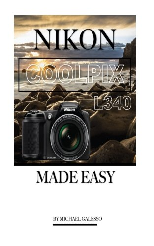 Nikon Coolpix L340: Made Easy