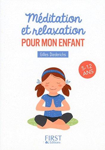 Petit livre de - Méditation et relaxation pour mon enfant par Gilles DIEDERICHS