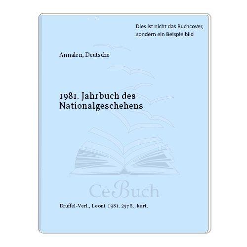 1981. Jahrbuch des Nationalgeschehens